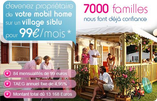 Devenez propriétaire de votre mobil home sur un des 15 villages siblu pour 99€/mois : 7000 familles nous font déjà confiance